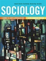 Essentials of Sociology - A Down-to-Earth Approach - Custom Edition: James M. Henslin