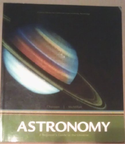 9780536263803: ASTRONOMY, A Beginner's Guide to the Universe (Custom Edition for California State University, Northridge)