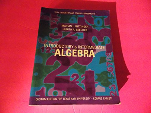 Introductory & Intermediate Algebra with Geometry and Course Supplements - Custom Edition for ...