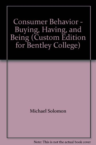9780536264916: Consumer Behavior - Buying, Having, and Being (Custom Edition for Bentley College)