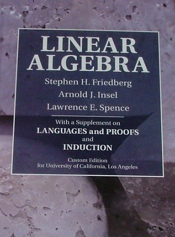 9780536274106: LINEAR ALGEBRA with a supplement on Languages and Proofs and Induction (CUSTOM EDITION FOR UNIVERSITY OF CALIFORNIA LOS ANGELES)