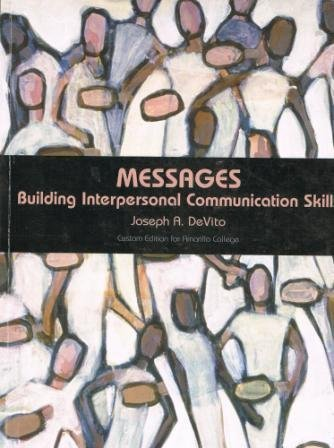 9780536277947: Title: MESSAGES:BUILD.INTERP.COMM...> by Joseph A. DeVito (2007-01-01)
