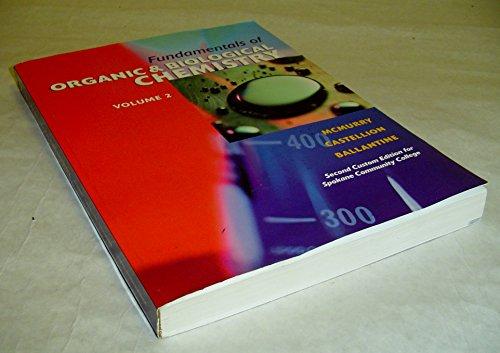 9780536278487: Fundamentals of Organic & Biological Chemistry - Volume 2 (Second Custom Edition for Spokane Community College)