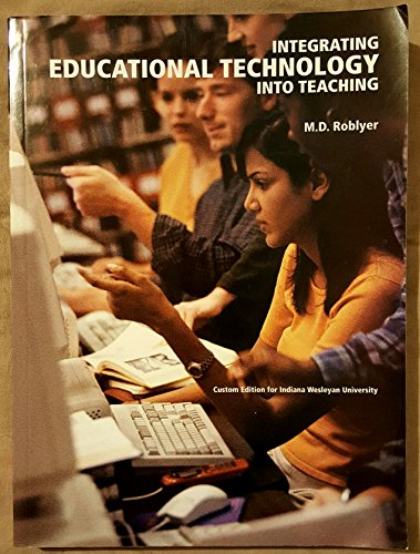 9780536291752: Integrating Educational Technology Into Teaching Custom Edition for Indiana Wesleyan University