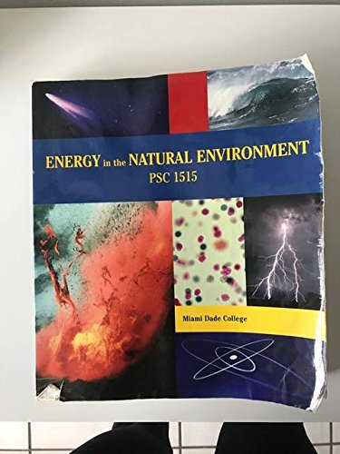 9780536295583: Energy in the Natural Environment - PSC 1515 - Miami Dade College