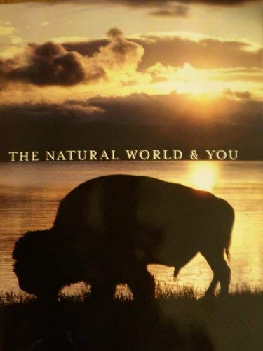 The Natural World & You