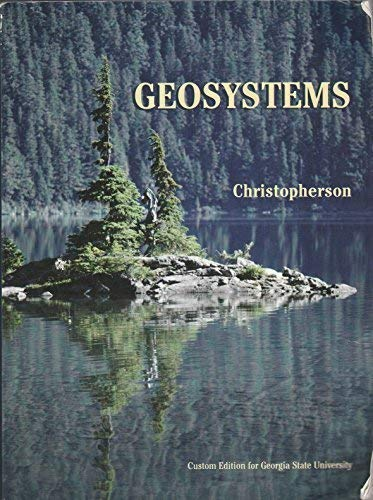 9780536296184: Geosystems An Introduction to Physical Geography (Custom Edition for Georgia State University)