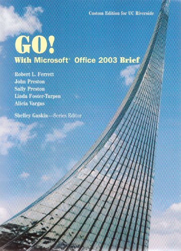 9780536299178: GO! With Microsoft Office 2003 Brief (Custom Edition for UC Riverside, with CD)