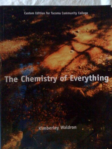 9780536304759: The Chemistry of Everything Custom Edition for Tacoma Community College