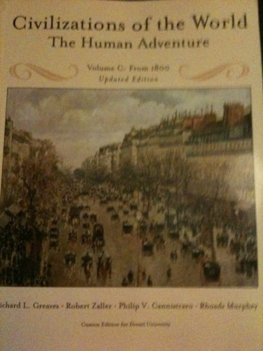 9780536307972: Civilizations of the World: The Human Adventure (Volume C: From 1800 Updated Edition)
