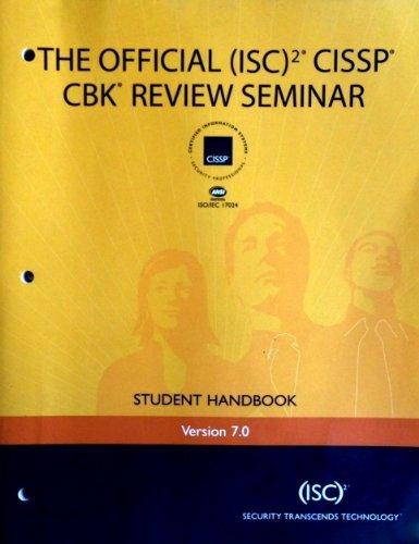 9780536308498: The Official (ISC)2 CISSP CBK Review Seminar Student Handbook; Version 7.0