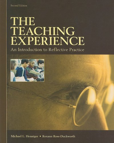 9780536318220: The Teaching Experience: An Introduction to Reflective Practice