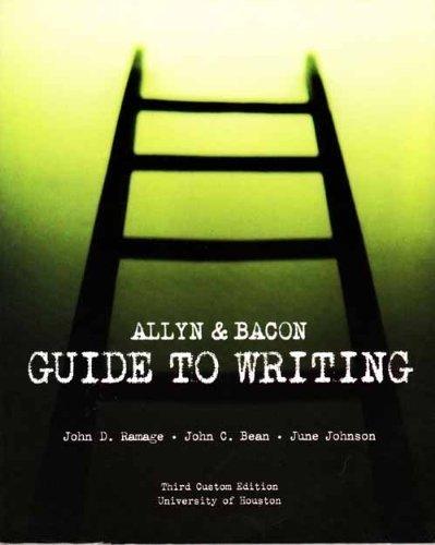 Allyn & Bacon Guide to Writing: Third: John C. Bean,