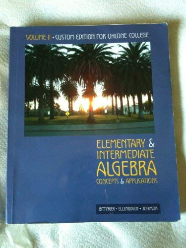 Elementary & Intermediate Algebra: Concepts and Applications: David J. Ellenbogen