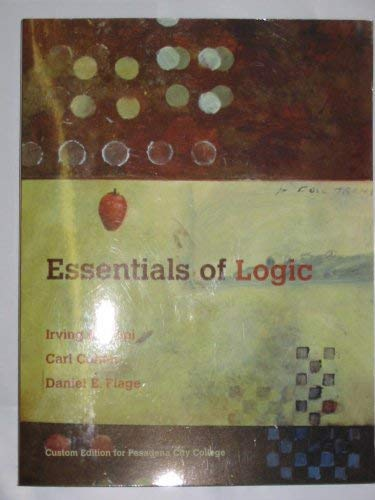 9780536327819: Essentials of Logic (Custom Edition for Pasadena City College)