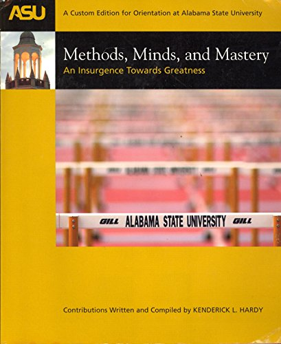 Methods, Minds, and Mastery An Insurgence Towards Greatness: Kenderick L. Hardy [Editor]