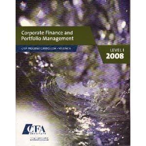 9780536341822: Corporate Finance and Portfolio Management Level 1, 2008, CFA vol. 4
