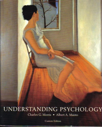 9780536348357: Understanding Psychology [Paperback] by Maisto, Charles G. Morris and Albert A.