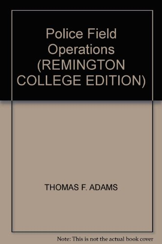9780536357557: Police Field Operations (REMINGTON COLLEGE EDITION)