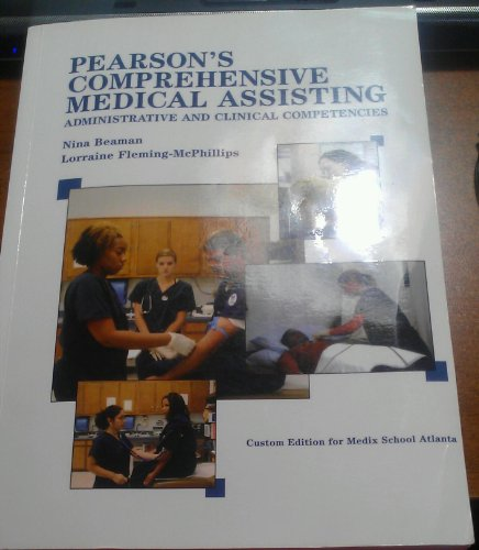 9780536358295: PEARSON'S COMPREHENSIVE MEDICAL ASSISTING ADMINISTRATIVE AND CLINICAL COMPETENCIES (CUSTOM EDITION FOR MADIX SCHOOL ATLANTA)