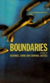 9780536367426: Boundaries: Readings in Deviance, Crime and Criminal Justice