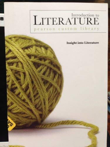 9780536368379: Introduction to Literature: Insight to Literature (Insight into Literature, Pearson Custom Library)