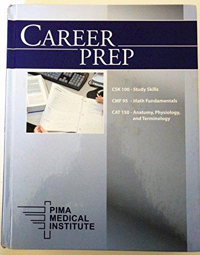 9780536368775: Career Prep CSK 100 - Study Skills, CMF 95 - Math Fundamentals, CAT 150 - Anatomy, Physiology & Terminology