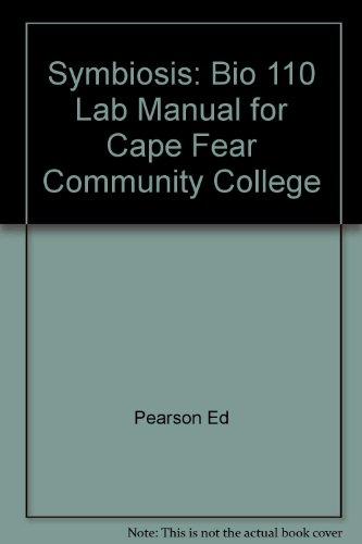 9780536371225: Symbiosis: Bio 110 Lab Manual for Cape Fear Community College