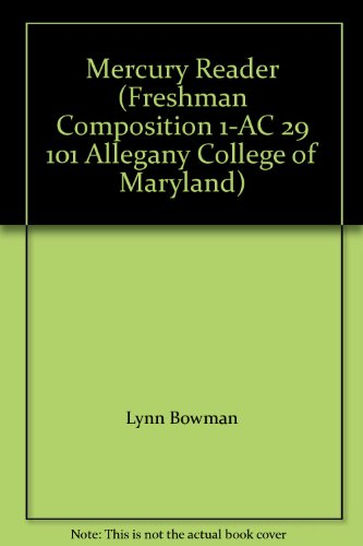 9780536373335: Mercury Reader (Freshman Composition 1-AC 29 101 Allegany College of Maryland)