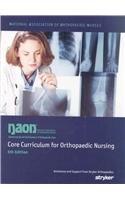 9780536386939: Core Curriculum for Orthopaedic Nursing (Naon, Core Curriculum for Orthopaedic Nursing)