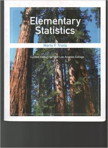 9780536395658: Elementary Statistics Custom Edition for East Los Angeles College 2006 10th Edition (elementary stat