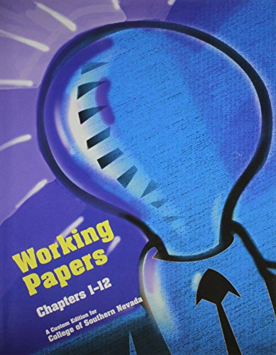 Working Papers Chapters 1-12 A Custom Edition for College of Southern Nevada: Hongren and Harrison,...
