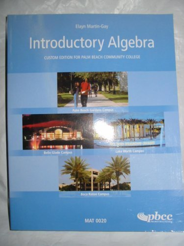 Introductory Algebra - Custom Edition for Palm Beach Community College with Cd-rom (MAT 0020): ...