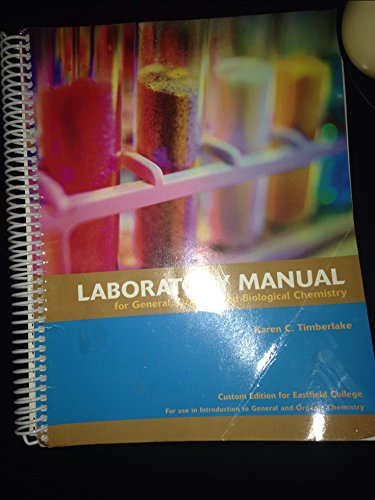 Laboratory Manual for General, Organic, and Biological