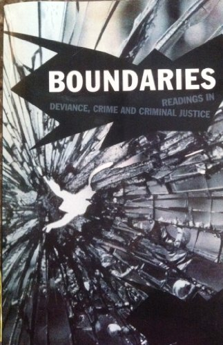9780536417732: Boundaries - Readings in Deviance, Crime and Criminal Justice (Montana State University)