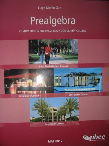 Prealgebra Custom Edition for Palm Beach Community: Elayn Martin-Gay