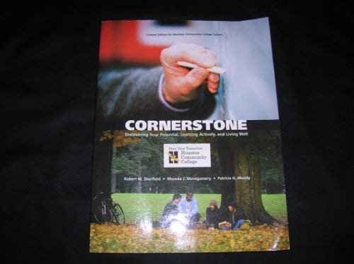 Cornerstone (Discovering Your Potential, Learning Actively, and Living Well, Custom Edition for ...