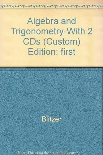 9780536437273: Algebra & Trigonometry with additional material from College Algebra Essentials (Custom Edition for Tidewater Community College)