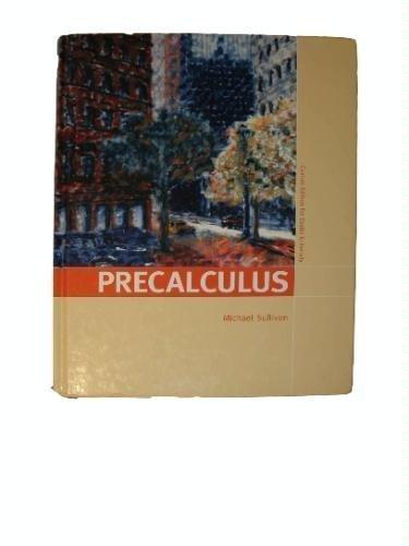 PRECALCULUS >CUSTOM<: Michael Sullivan
