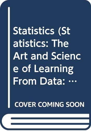 Statistics (Statistics: The Art and Science of: Agresti; Franklin