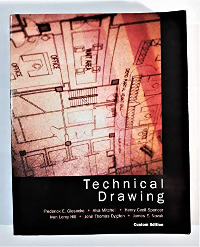Technical Drawing (Custom Edition): Frederick E. Giesecke,