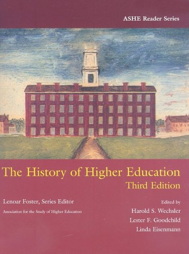 9780536443410: History of Higher Education (Ashe Reader Series)