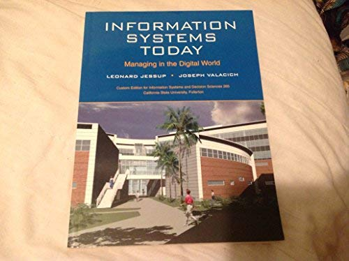 Information Systems Today- Managing in a Digital: Jessup & Valacich