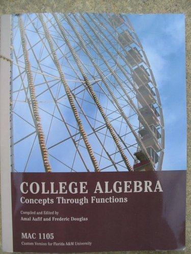 College Algebra Concepts Through Functions - MAC