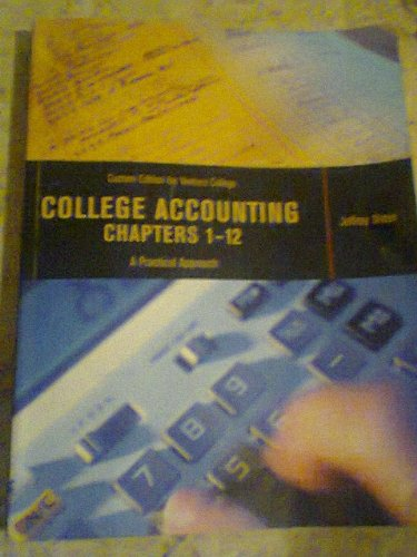9780536448385: Custom Edition for Ventura College College Accounting Chapters 1-12 A Practical Approach, Jeffrey Slater