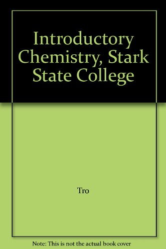 Introductory Chemistry, Stark State College: Tro