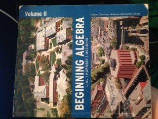 Beginning Algebra, Vol. 2, 10th Edition (Custom: Margaret L. Lial