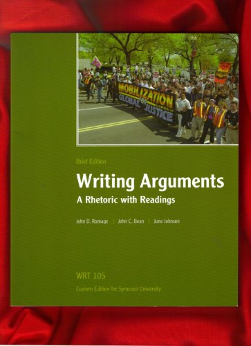 9780536458049: Writing Arguments: A Rhetoric with Readings / Brief Edition / WRT 105 Custom Edition for Syracuse University