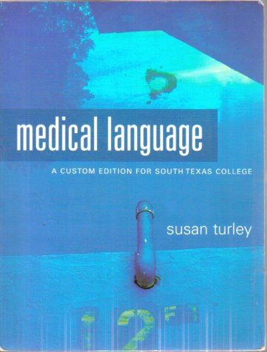 Medical Language: A Custom Edition for South Texas College (0536458138) by [???]