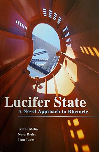 9780536458162: Lucifer State: A Novel Approach to Rhetoric
